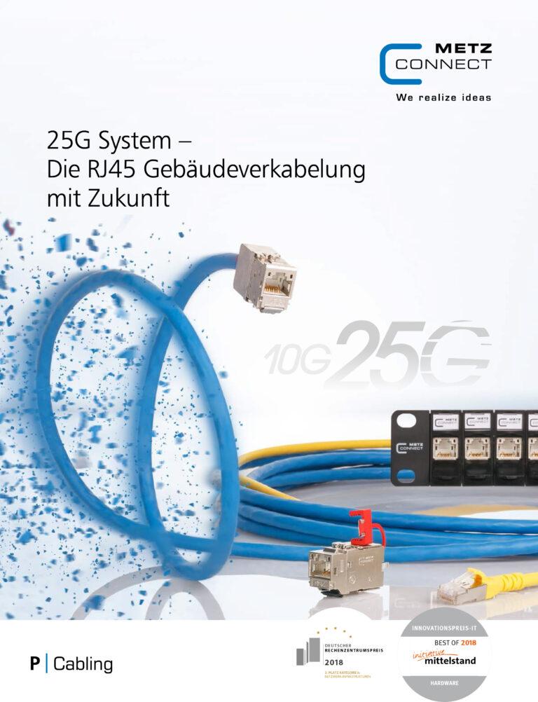 25G System – Die RJ45 Gebäudeverkabelung mit Zukunft